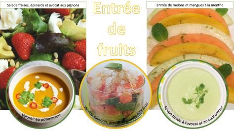Entrées de fruits